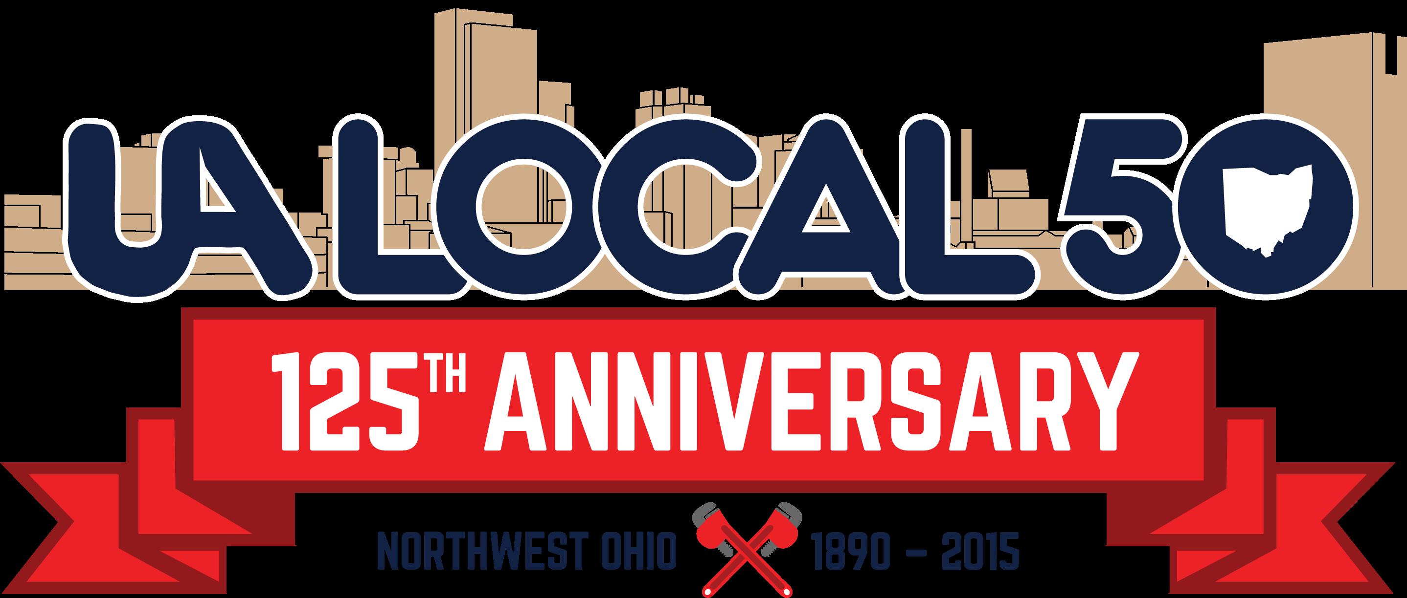 UA Local 50 125th Anniversary Celebration